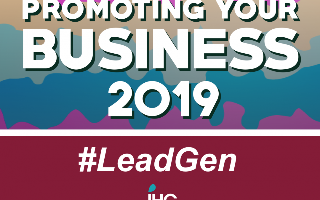 Blog: 2019 is the year LeadGen marketing comes to the fore, so harness the right tools to transform your sales